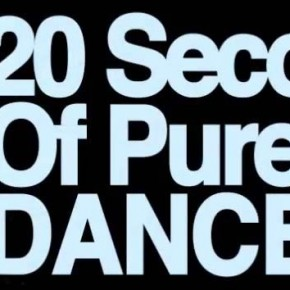 20 Second of Pure DANCE